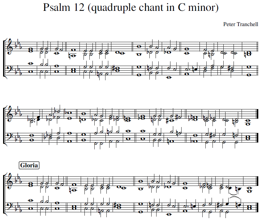 Peter Tranchell Psalm 12 quadruple chant in C minor