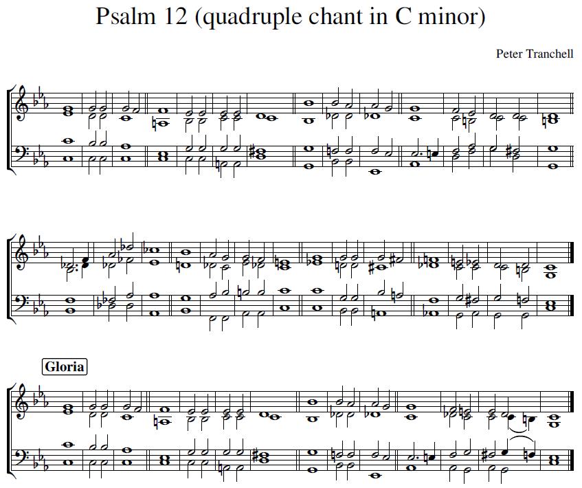 Peter Tranchell Psalm 12 quadruple chant in C minor