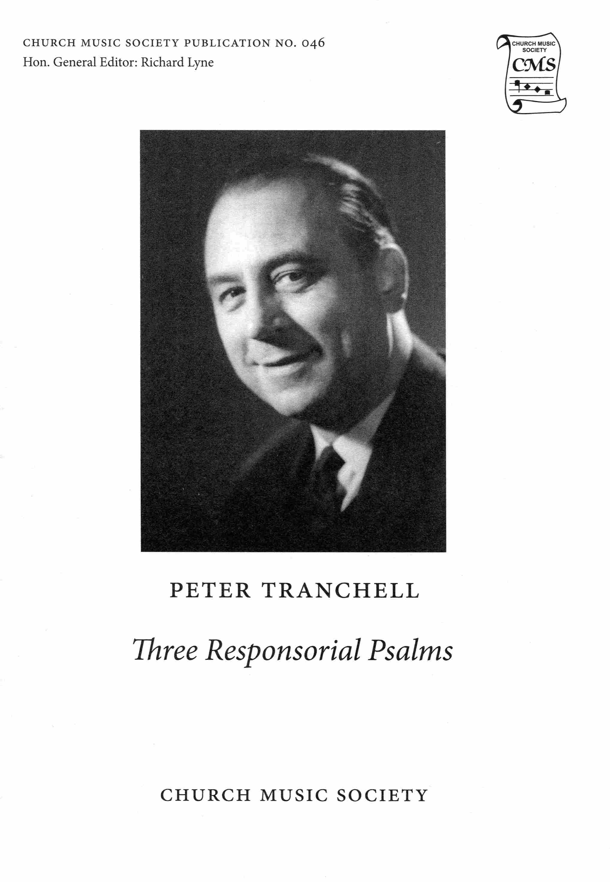 Peter Tranchell Three Responsorial Psalms CMS046
